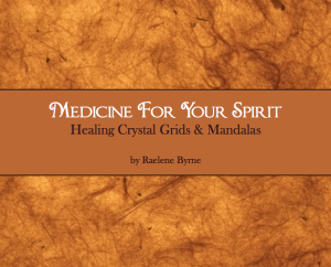 Crystal Grids & Mandalas | Medicine For Your Spirit