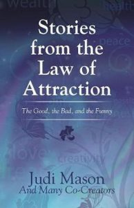 Stories From The Law Of Attraction